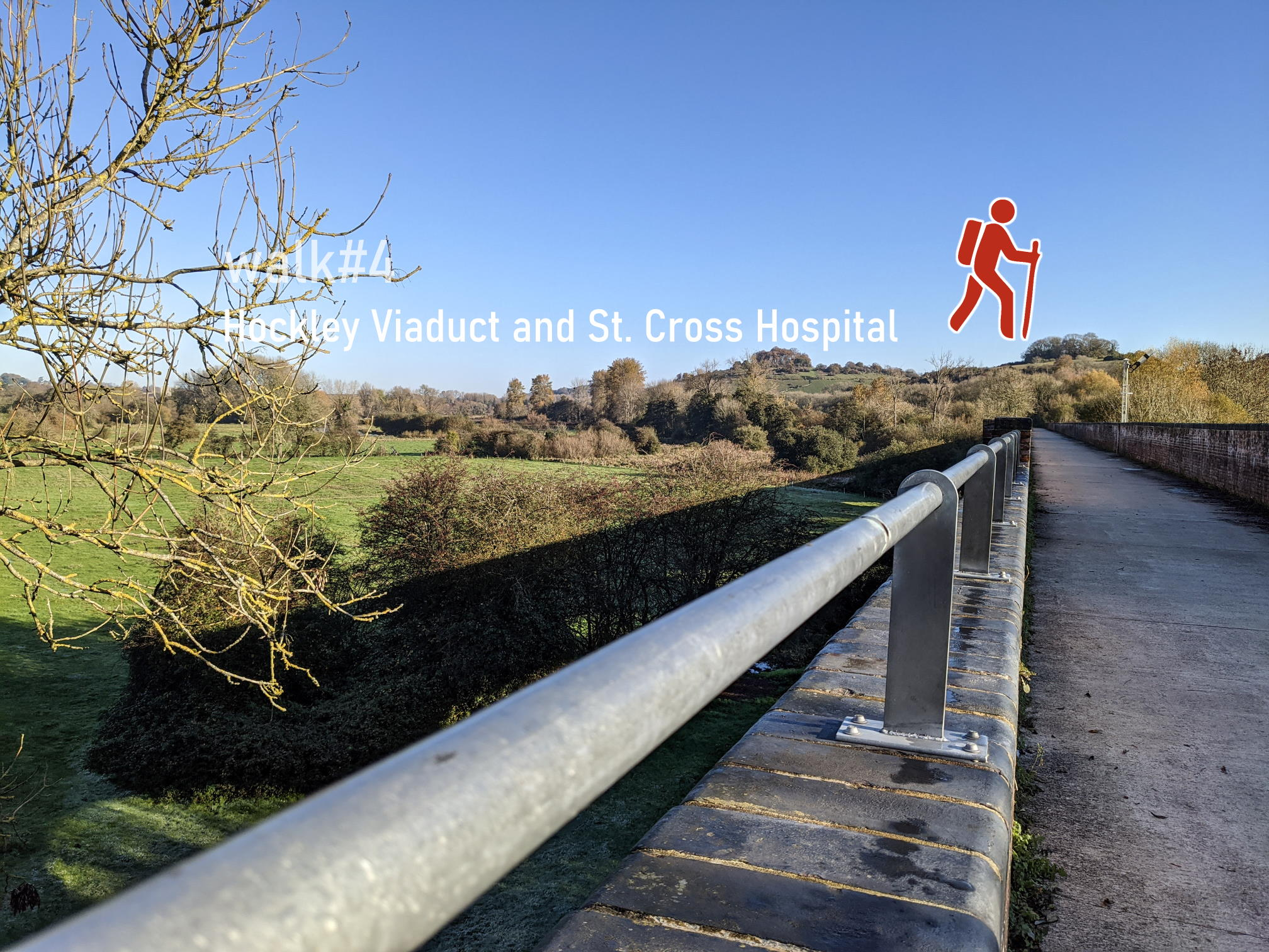 walk 4 - Hockley Viaduct and St. Cross Hospital